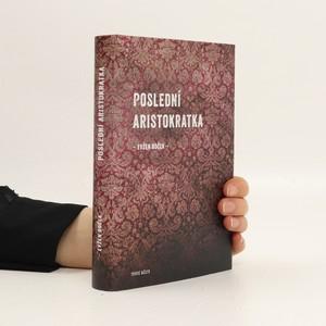 náhled knihy - Poslední aristokratka