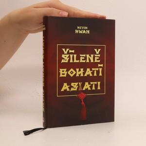 náhled knihy - Šíleně bohatí Asiati
