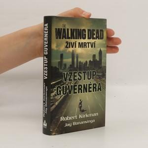 náhled knihy - Živí mrtví: Vzestup guvernéra