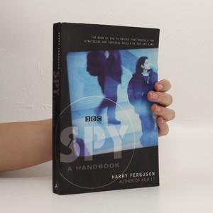 náhled knihy - Spy : a handbook Harry Ferguson.