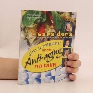 náhled knihy - Jím a mládnu, aneb, Anti-aging na talíři
