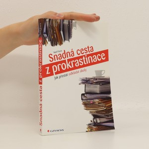 náhled knihy - Snadná cesta z prokrastinace - Jak přestat odkládat úkoly