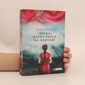 náhled knihy - Dívka, která psala na hedvábí