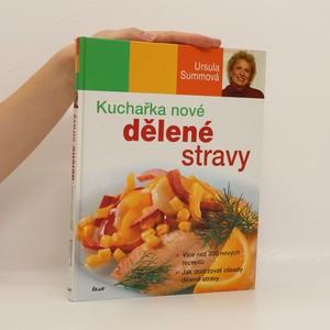 náhled knihy - Kuchařka nové dělené stravy