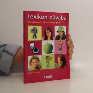 náhled knihy - Lexikon půvabu : nezbytná příručka moderní dívky