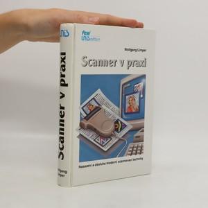 náhled knihy - Scanner v praxi : nasazení a obsluha moderní scannovací techniky