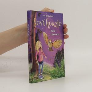 náhled knihy - Zlaté tajemství. Soví kouzlo 1
