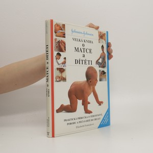 náhled knihy - Velká kniha o matce a dítěti