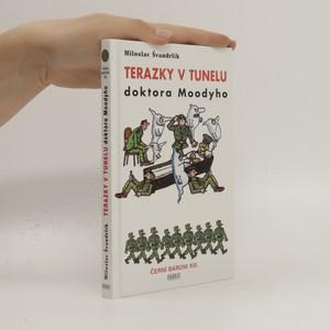 náhled knihy - Terazky v tunelu doktora Mooddyho : Černí baroni XIII.
