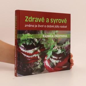 náhled knihy - Zdravě a syrově : změna je život a dobré jídlo radost