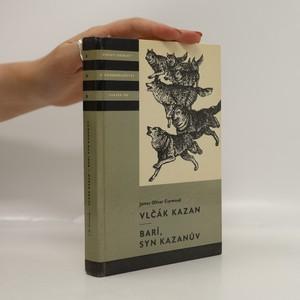 náhled knihy - Vlčák Kazan - Barí, syn Kazanův