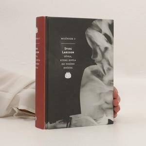 náhled knihy - Dívka, která kopla do vosího hnízda. Milénium 3