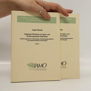 náhled knihy - Integrierte Strukturen im Agrar- und Ernährungssektor Russlands (2 banden)