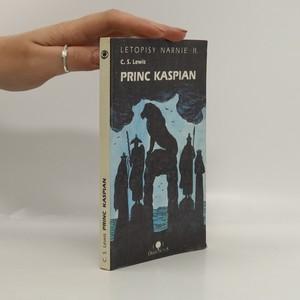 náhled knihy - Letopisy Narnie. Kn. 2, Princ Kaspian