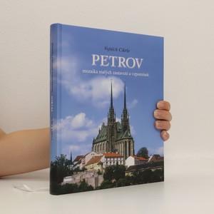 náhled knihy - Petrov : mozaika malých zastavení a vzpomínek