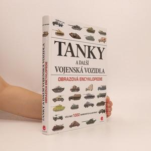 náhled knihy - Tanky a další vojenská vozidla : obrazová encyklopedie