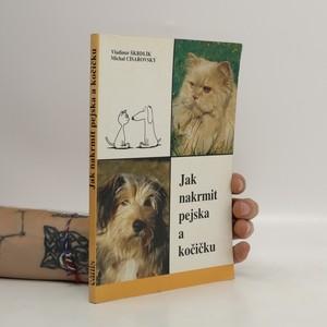 náhled knihy - Jak nakrmit pejska a kočíčku