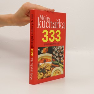 náhled knihy - Moje kuchařka. 333 postupů a dobrých rad