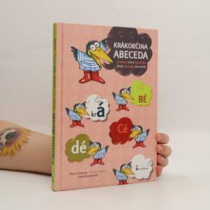 náhled knihy - Krákorčina abeceda : písmena, slova, básničky, úkoly, obrázky, slovníček
