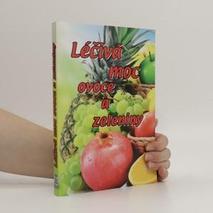 náhled knihy - Léčivá moc ovoce a zeleniny