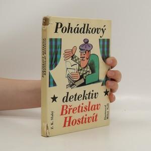 náhled knihy - Pohádkový detektiv Břetislav Hostivít