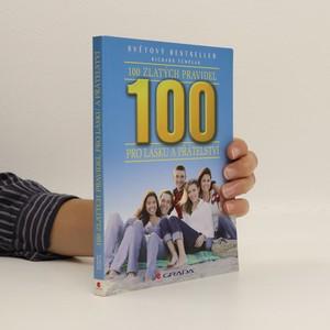 náhled knihy - 100 zlatých pravidel pro lásku a přátelství