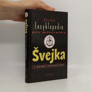 náhled knihy - Encyklopedie pro milovníky Švejka s mnoha vyobrazeními