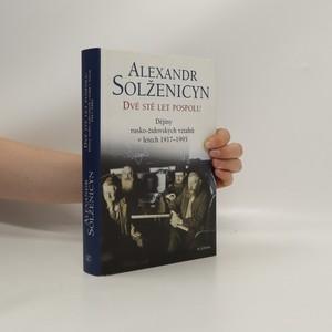 náhled knihy - Dvě stě let pospolu : dějiny rusko-židovských vztahů v letech 1917-1995