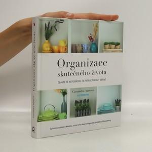 náhled knihy - Organizace skutečného života : zbavte se nepořádku za patnáct minut denně