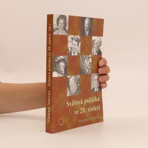 náhled knihy - Světová politika ve 20. století. (II.)