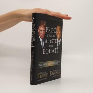 náhled knihy - Proč chceme, abyste byli bohatí. Dva muži - jedno poselství