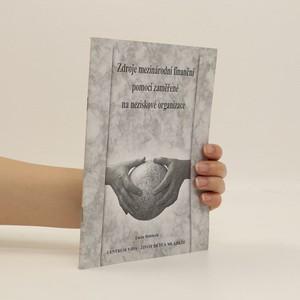 náhled knihy - Zdroje mezinárodní finanční pomoci se zaměřením na neziskové organizace