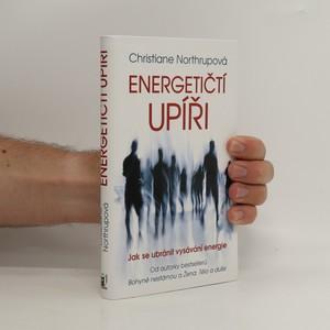 náhled knihy - Energetičtí upíři : jak se ubránit vysávání energie