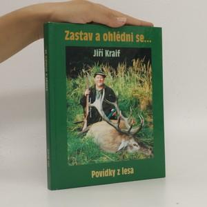 náhled knihy - Zastav a ohlédni se, aneb, Povídky z lesa