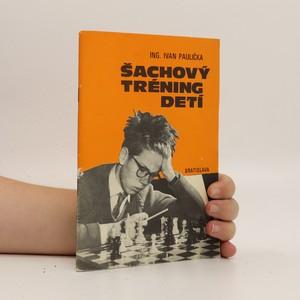 náhled knihy - Šachový tréning detí