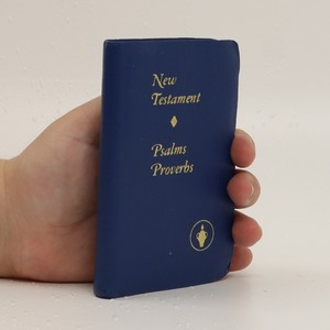 náhled knihy - New Testament of our Lord and Saviour Jesus Christ with Psalms and Proverbs