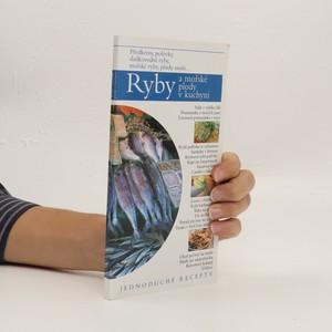 náhled knihy - Ryby a mořské plody v kuchyni : jednoduché recepty
