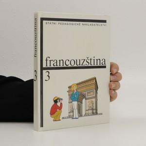 náhled knihy - Francouzština pro základní školy s třídami s rozšířeným vyučováním jazyků. Díl 3.