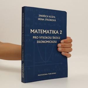 náhled knihy - Matematika 2 pro Vysokou školu ekonomickou