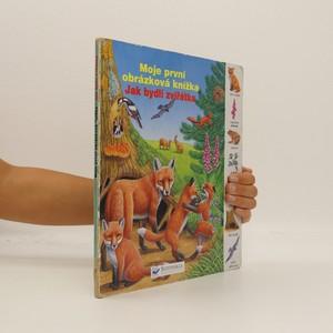 náhled knihy - Moje první obrázková knížka : jak bydlí zvířátka
