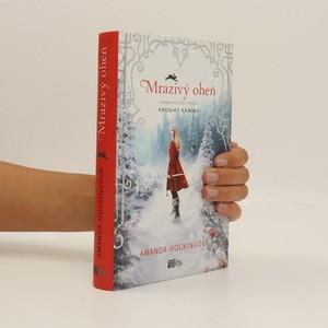 náhled knihy - Mrazivý oheň : příběh ze světa Tryllů : kroniky Kaninu (1. díl)