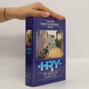 náhled knihy - Velká encyklopedie her: Hry ve městě a na vsi
