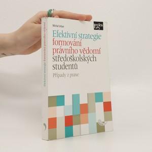 náhled knihy - Efektivní strategie formování právního vědomí středoškolských studentů : případy z praxe