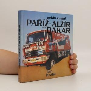 náhled knihy - Peklo zvané Paříž-Alžír-Dakar