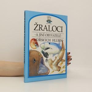 náhled knihy - Žraloci a jiní obyvatelé mořských hlubin