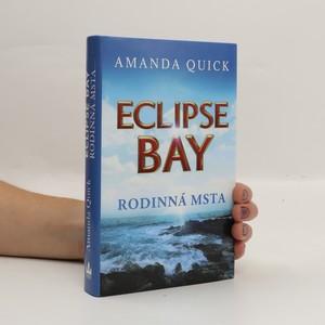 náhled knihy - Eclipse Bay. Rodinná msta