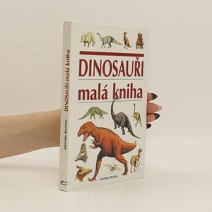 náhled knihy - Dinosauři. Malá kniha