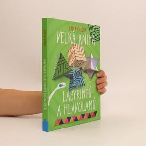 náhled knihy - Velká kniha labyrintů a hlavolamů