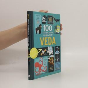 náhled knihy - 100 faktov, ktoré musíš vedieť VEDA