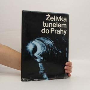 náhled knihy - Želivka tunelem do Prahy